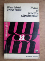 Anticariat: Diana Moisil - Teoria si practica elipsometriei