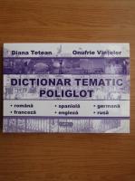 Diana Tetean - Dictionar tematic poliglot