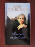 Anticariat: Diane Chamberlain - Inainte de furtuna
