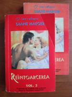 Diane Haeger - Reintoarcerea (2 volume)