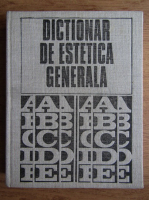 Anticariat: Dictionar de estetica generala