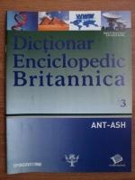 Anticariat: Dictionar Enciclopedic Britannica, ANT-ASH, nr. 3
