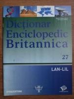 Anticariat: Dictionar Enciclopedic Britannica, LAN-LIL, nr. 27