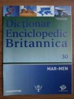 Anticariat: Dictionar Enciclopedic Britannica, MAR-MEN, nr. 30