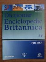 Anticariat: Dictionar Enciclopedic Britannica, PRI-RAN, nr. 39