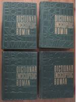 Dictionar Enciclopedic Roman (4 volume, editura Politica 1962-1966)