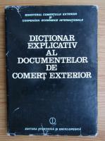 Anticariat: Dictionar explicativ al documentelor, datelor si informatiilor comerciale utilizate in activitatea de comert exterior