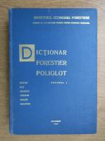 Anticariat: Dictionar forestier poliglot (volumul 1)