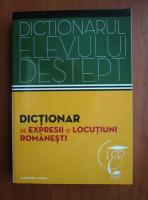 Anticariat: Dictionarul elevului destept. Dictionar de expresii si locutiuni romanesti