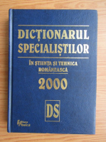 Anticariat: Dictionarul specialistilor in stiinta si tehnica romaneasca