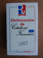 Anticariat: Dictionnaire de citations francaises