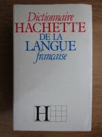 Dictionnaire Hachette de la langue francaise