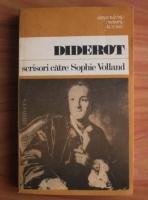 Anticariat: Diderot - Scrisori catre Sophie Volland
