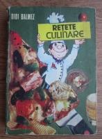 Anticariat: Didi Balmez - Retete culinare