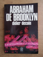 Anticariat: Didier Decoin - Abraham de Brooklyn