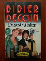 Didier Decoin - Dragoste si infern