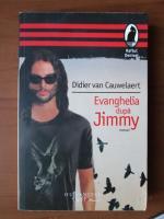Anticariat: Didier Van Cauwelaert - Evanghelia dupa Jimmy