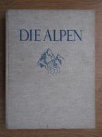 Anticariat: Die Alpen (1930)