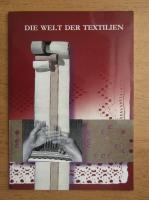 Anticariat: Die welt der textilien. Ausstellungsfuhrer
