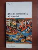 Anticariat: Diego Valeri - Ghidul sentimental al Venetiei