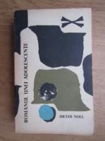 Anticariat: Dieter Noll - Romanul unei adolescente