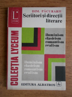 Anticariat: Dim. Pacurariu - Scriitori si directii literare