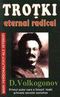 Dimitri Volkogonov - Trotki, eternul radical