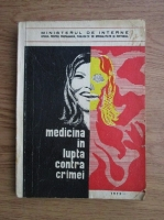 Anticariat: Dimitrie Balan - Medicina in lupta contra crimei