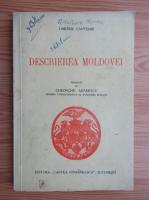 Dimitrie Cantemir - Descrierea Moldovei (1941)