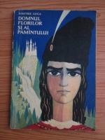 Dimitrie Goga - Domnul florilor si al pamantului