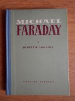 Dimitrie Leonida - Michael Faraday
