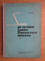 Dimitrie Macrea - Studii de istorie a limbii si a lingvisticii romane