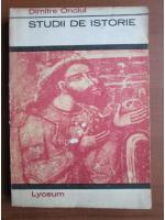 Anticariat: Dimitrie Onciul - Studii de istorie