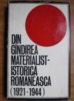 Anticariat: Din gandirea materialist-istorica romaneasca (1921-1944)