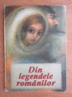Din legendele romanilor (ilustratii de Adriana Mihailescu)