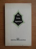 Din lirica iugoslava. Poeti sarbi si croati contemporani