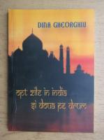 Dina Gheorghiu - Opt zile in India si doua pe drum