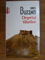 Dino Buzzati - Desertul tatarilor (Top 10+)