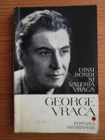 Anticariat: Dinu Bondi, Valeria Vraca - George Vraca