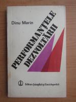 Anticariat: Dinu Marin - Performantele dezvoltarii. Semnificatiile binomului stiinta-economica