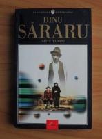 Dinu Sararu - Niste tarani (Ed. Litera, 2001)