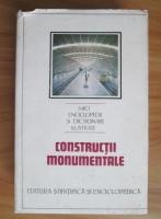 Anticariat: Dinu Teodor Constantinescu - Constructii monumentale