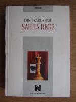 Anticariat: Dinu Zarifopol - Sah la rege