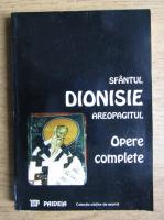 Anticariat: Dionisie Areopagitul - Opere complete si scoliile Sfantului Maxim Marturisitorul