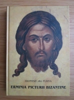 Dionisie din Furna - Erminia picturii bizantine