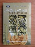 Anticariat: Dionisie Sincan - Noi, latinii Bizantului. Tablete radiofonice 1999-2000