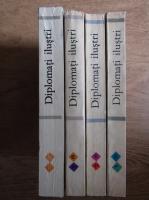 Anticariat: Diplomati ilustri (4 volume)