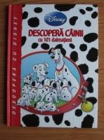 Anticariat: Disney. Descopera cainii cu 101 dalmatieni