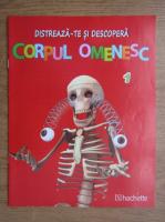 Anticariat: Distreaza-te si descopera corpul omenesc, nr. 1