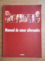 Anticariat: Divertis, Manual de umor alternativ